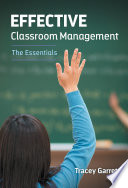 Effective Classroom Management   The Essentials