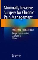 Minimally Invasive Surgery For Chronic Pain Management Book PDF