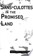Sans culottes in the Promised Land Book