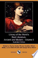 Library of the World s Best Literature  Ancient and Modern   Volume II  Illustrated Edition   Dodo Press