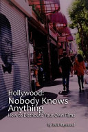 Hollywood  Nobody Knows Anything