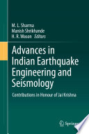 Advances in Indian Earthquake Engineering and Seismology