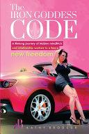 The Iron Goddess Code