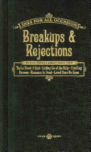 Breakups and Rejections