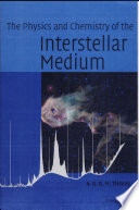 The Physics and Chemistry of the Interstellar Medium