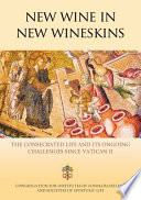 New Wine in New Wineskins