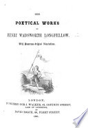 The Poetical Works of H  W  Longfellow  with     Illustrations