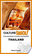 """""""CultureShock! Thailand: A Survival Guide to Customs and Etiquette"""" by Dr. Robert Cooper"""