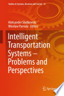 Intelligent Transportation Systems     Problems and Perspectives