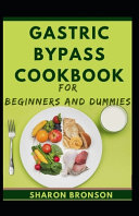 Gastric Bypass Cookbook For Beginners And Dummies Book PDF