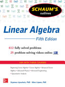 Schaum's Outline of Linear Algebra, 5th Edition: 612 Solved Problems ...