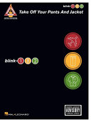 blink-182 - Take Off Your Pants and Jacket (Songbook)