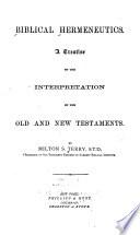 Biblical hermeneutics by M. S. Terry
