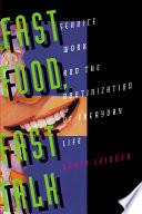 Fast Food  Fast Talk