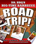 Dr  BBQ s Big Time Barbecue Road Trip