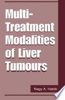 Multi-Treatment Modalities of Liver Tumours