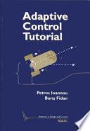 Adaptive Control Tutorial
