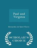 Paul and Virginia   Scholar s Choice Edition