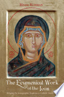 The Ecumenical Work of the Icon