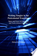 Writing Tangier in the Postcolonial Transition