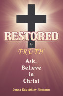 Restored by Truth