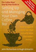 The Coffee Boys  Step by step Guide to Setting Up and Managing Your Own Coffee Bar