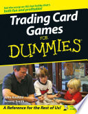 Trading Card Games For Dummies