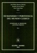 Humanismo y pervivencia del mundo cl  sico homenaje al profesor Antonio Prieto  IV
