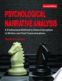 """""""Psychological Narrative Analysis: A Professional Method to Detect Deception in Written and Oral Communications (2nd Ed.)"""" by Jack Schafer"""
