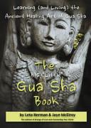 "The Big ""Little"" Gua Sha Book"
