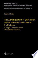 The Administration Of Debt Relief By The International Financial Institutions