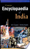 Concise Encyclopaedia Of India :  , Volume 1