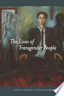 The Lives of Transgender People