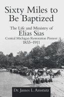 Sixty Miles to Be Baptized Pdf/ePub eBook