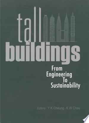 Download Tall Buildings: From Engineering To Sustainability Free Books - Dlebooks.net