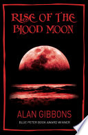 Rise of the Blood Moon