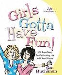 Girls Gotta Have Fun