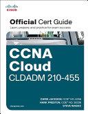 CCNA Cloud CLDADM 210 455 Official Cert Guide