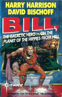 Bill  the Galactic Hero  Planet of the Hippies from Hell
