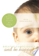 Breathe consciously and be happy  Book