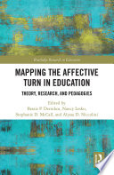 Mapping the Affective Turn in Education