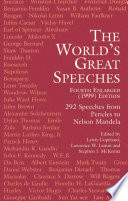 The World's Great Speeches  : Fourth Enlarged (1999) Edition