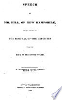 Speech ... on the ... removal of the deposites from the Bank of the United States; in the Senate, March 3 and 4, 1834