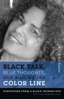 Black Talk, Blue Thoughts, and Walking the Color Line ebook