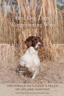 Pdf Bird Dog Days, Wingshooting Ways