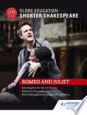 Globe Education Shorter Shakespeare  Romeo and Juliet