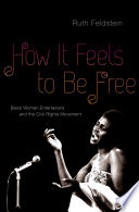How It Feels to Be Free Book
