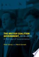 The British Coalition Government  2010 2015