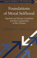 Foundations of Moral Selfhood