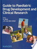 Guide to Paediatric Drug Development and Clinical Research Book
